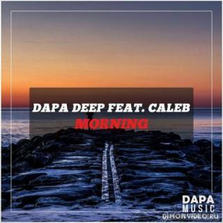 Dapa Deep - Morning (Original Mix)