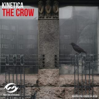 KINETICA - The Crow (Original Mix)