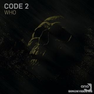 Code 2 - WHO (Original Mix)