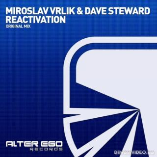 Miroslav Vrlik & Dave Steward - Reactivation (Original Mix)