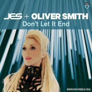 JES & Oliver Smith  - Don't Let It End (Extended Mix)