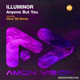 Illuminor - Anyone But You (Chris SX Remix)