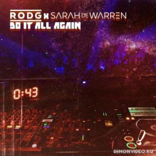Rodg x Sarah de Warren - Do It All Again (Extended Mix)