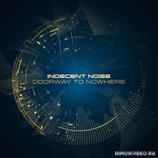 Indecent Noise - Doorway To Nowhere (Extended Mix)