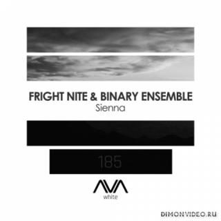 Fright Nite & Binary Ensemble - Sienna (Extended Mix)