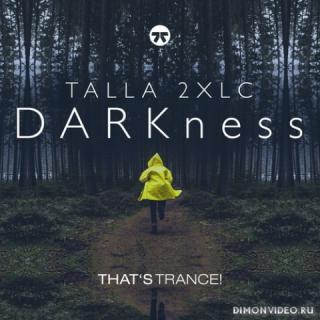 Talla 2XLC - DARKness (Extended Mix)