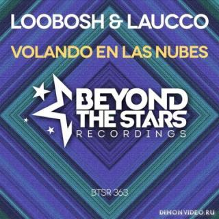 Loobosh & Laucco - Volando En Las Nubes (Extended Mix)