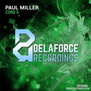 Paul Miller - Core 5 (Original Mix)