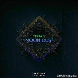 Terra V. - Moon Dust (Original Mix)