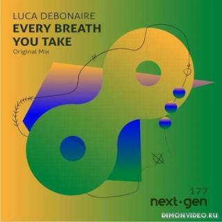 Luca Debonaire - Every Breath You Take (Extended Mix)