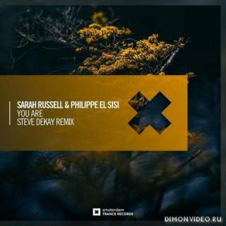 Sarah Russell & Philippe El Sisi - You Are (Steve Dekay Extended Mix)
