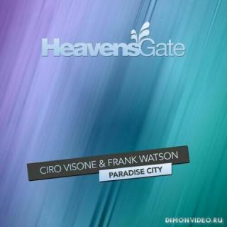 Ciro Visone & Frank Watson - Paradise City (Extended Mix)