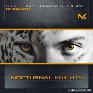 Steve Dekay & Mhammed El Alami - Shadows (Extended Mix)