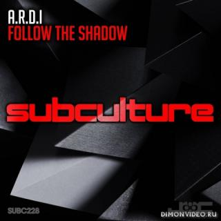 A.R.D.I. - Follow The Shadow (Extended Mix)