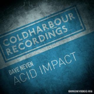 Dave Neven - Acid Impact (Extended Mix)