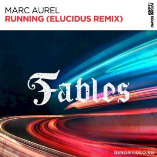 Marc Aurel - Running (Elucidus Extended Remix)