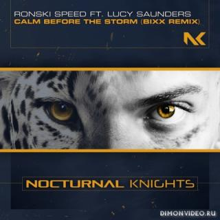 Ronski Speed & Lucy Saunders - Calm Before The Storm (BiXX Extended Remix)