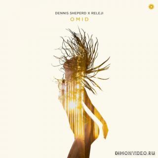 Dennis Sheperd & RELEJI - Omid (Extended Mix)