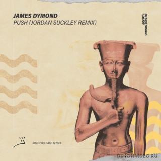 James Dymond - Push (Jordan Suckey Extended Remix)