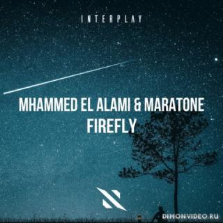 Mhammed El Alami & Maratone - Firefly (Extended Mix)