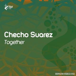 Checho Suarez - Together (Original Mix)