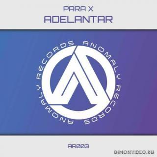 Para X - Adelantar (Original Mix)