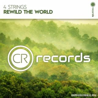 4 Strings - Rewild The World (Extended Mix)