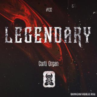 Corti Organ - Legendary (Extended Mix)