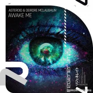 Asteroid & Deidre McLaughlin - Awake Me (Extended Mix)