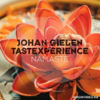 Johan Gielen & TasteXperience - Namaste (Extended Mix)