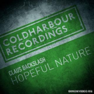 Claus Backslash - Hopeful Nature (Extended Mix)