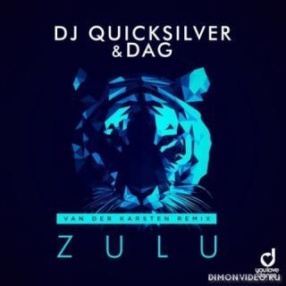 DJ Quicksilver & Dag - Zulu (Van Der Karsten Extended Remix)