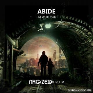 Abide - I'm With You (Original Mix)