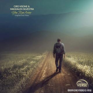 Ciro Visone & Magdalen Silvestra - You Ran Away (Original Mix)