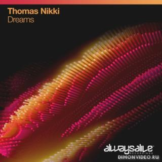 Thomas Nikki - Dreams (Extended Mix)