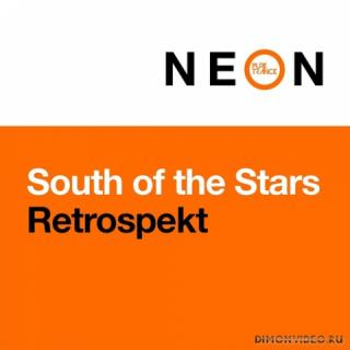 South Of The Stars - Retrospekt (Extended Mix)