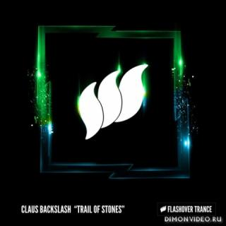 Claus Backslash - Trail Of Stones (Extended Mix)