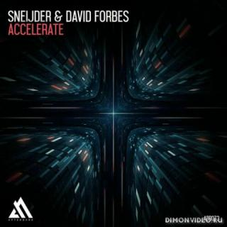 Sneijder & David Forbes - Accelerate (Extended Mix)