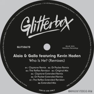 Alaia & Gallo ft. Kevin Haden - Who Is He (Dr Packer Extended Remix)
