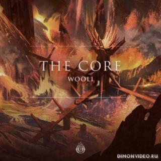 Wooli - The Core