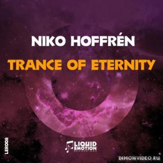 Niko Hoffren - Trance Of Eternity (Original Mix)