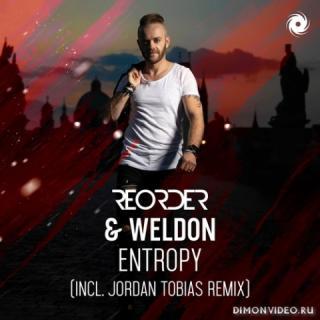 ReOrder & Weldon - Entropy (Jordan Tobias Extended Remix)