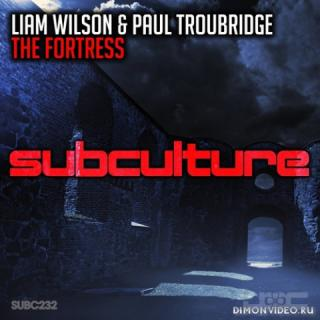 Liam Wilson & Paul Troubridge - The Fortress (Extended Mix)