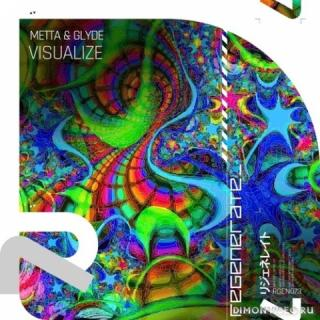 Metta & Glyde - Visualize (Extended Mix)