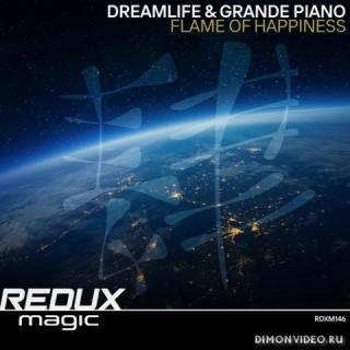 DreamLife & Grande Piano - Flame Of Happiness (Extended Mix)