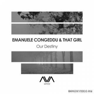 Emanuele Congeddu & That Girl - Our Destiny (Extended Mix)
