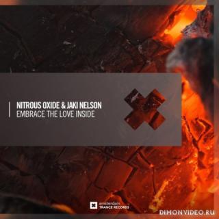 Nitrous Oxide & Jaki Nelson - Embrace The Love Inside (Extended Mix)
