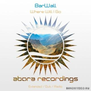 BarWall - Where Will I Go (Extended Mix)