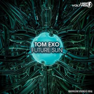 Tom Exo - Future Sun (Extended Mix)