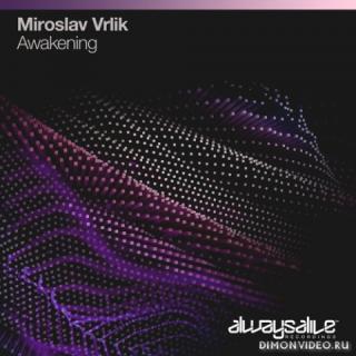 Miroslav Vrlik - Awakening (Extended Mix)